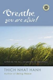 Breathe you are alive!